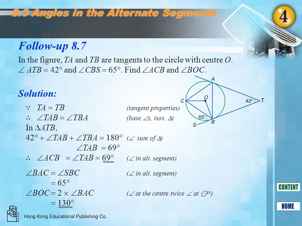 Follow-up 8.7 8.3 Angles in the Alternate Segments Solution: