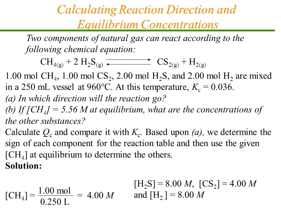 Calculating Reaction Direction and Equilibrium Concentrations