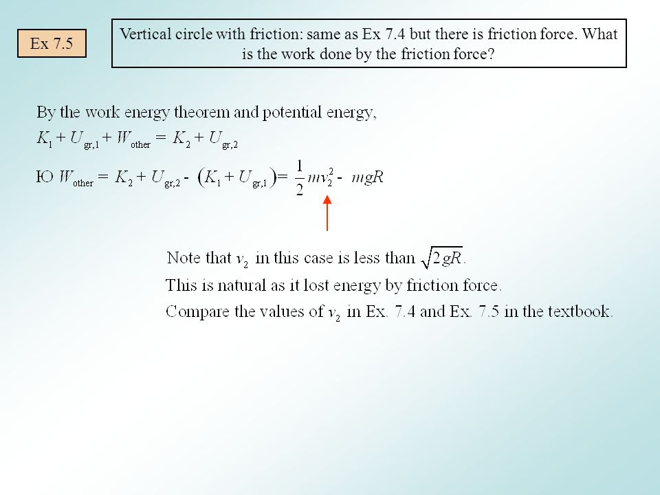 Vertical circle with friction: same as Ex 7