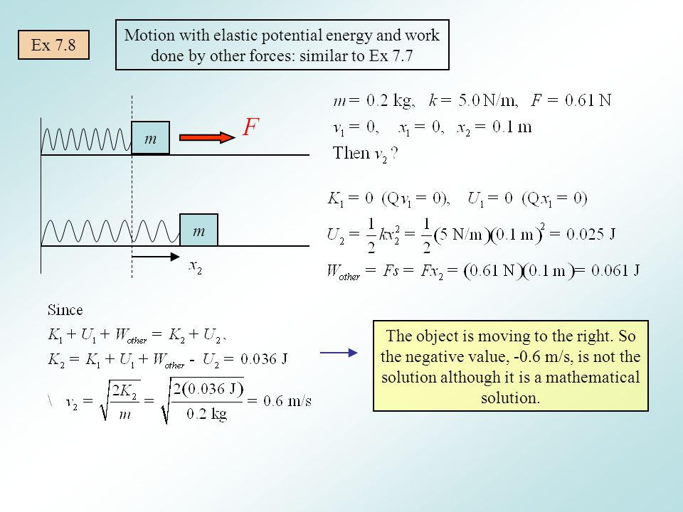 Motion with elastic potential energy and work done by other forces: similar to Ex 7.7