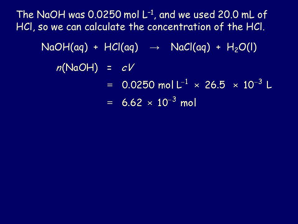 NaOH(aq) + HCl(aq) → NaCl(aq) + H2O(l)