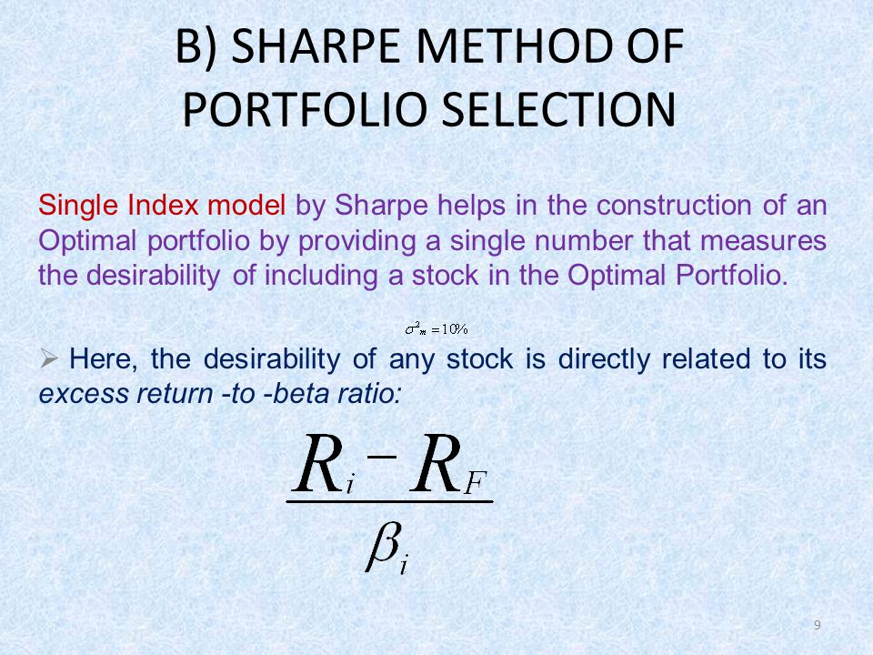 B) SHARPE METHOD OF PORTFOLIO SELECTION