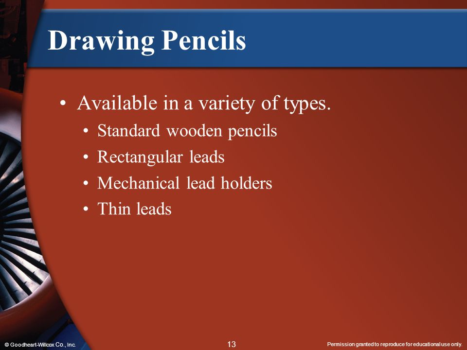Drawing Pencils Available in a variety of types.