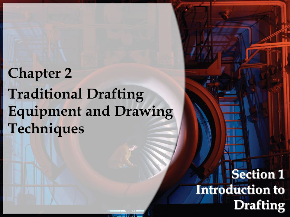 Section 1 Introduction to Drafting