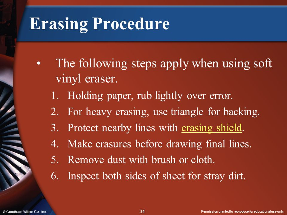 Erasing Procedure The following steps apply when using soft vinyl eraser. Holding paper, rub lightly over error.