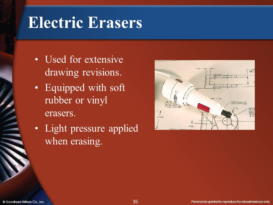 Electric Erasers Used for extensive drawing revisions.