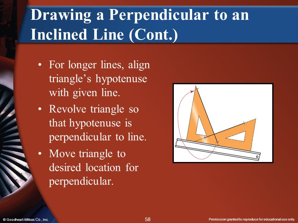 Drawing a Perpendicular to an Inclined Line (Cont.)