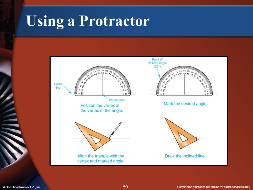 Using a Protractor Insert Fig 2-45 © Goodheart-Willcox Co., Inc.
