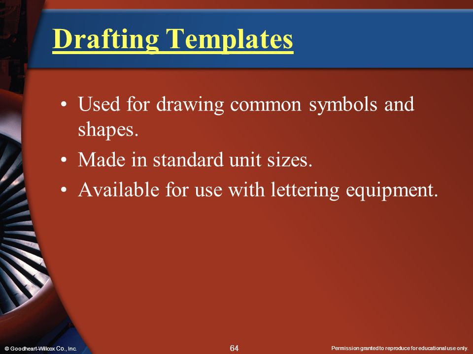 Drafting Templates Used for drawing common symbols and shapes.