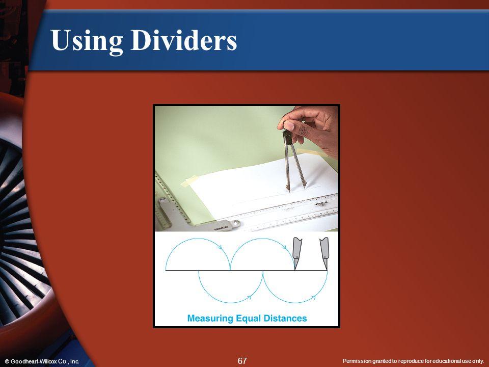 Using Dividers © Goodheart-Willcox Co., Inc.