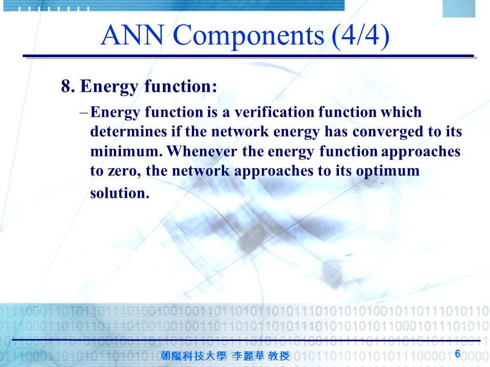 ANN Components (4/4) 8. Energy function: