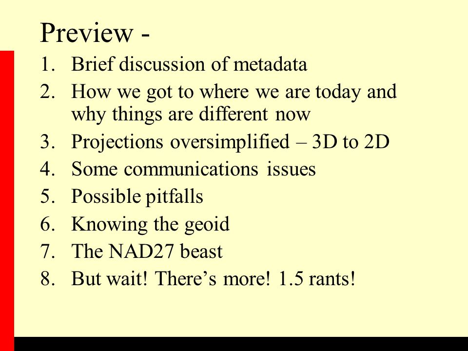 Preview - Brief discussion of metadata
