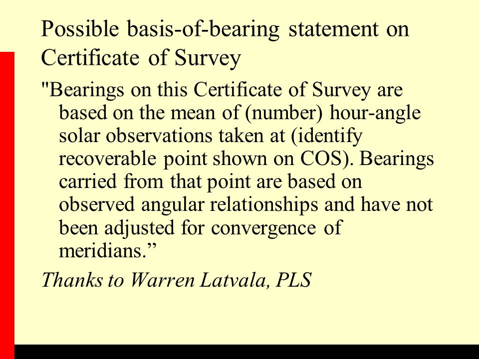 Possible basis-of-bearing statement on Certificate of Survey