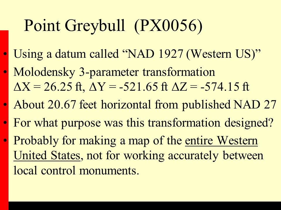Point Greybull (PX0056) Using a datum called NAD 1927 (Western US)