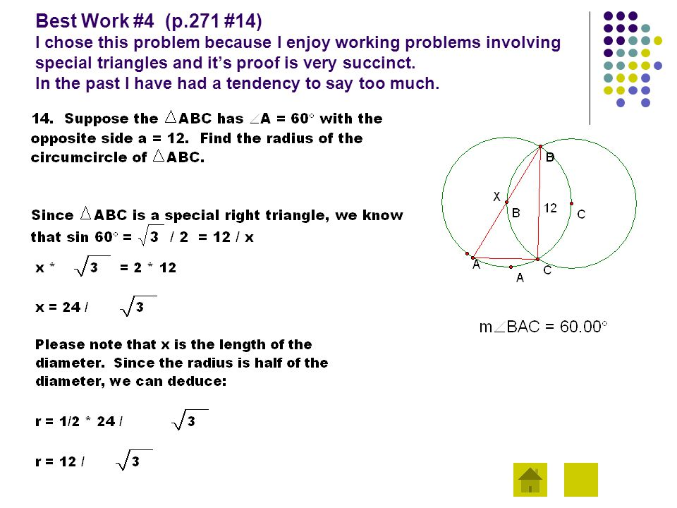 Best Work #4 (p.271 #14) I chose this problem because I enjoy working problems involving special triangles and it's proof is very succinct.