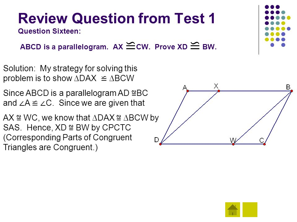 Review Question from Test 1 Question Sixteen: ABCD is a parallelogram