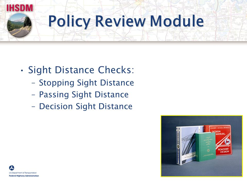 Policy Review Module Sight Distance Checks: Stopping Sight Distance