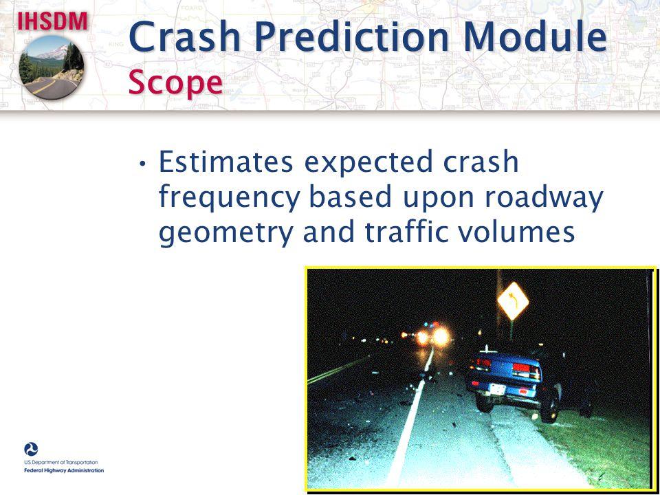 Crash Prediction Module Scope