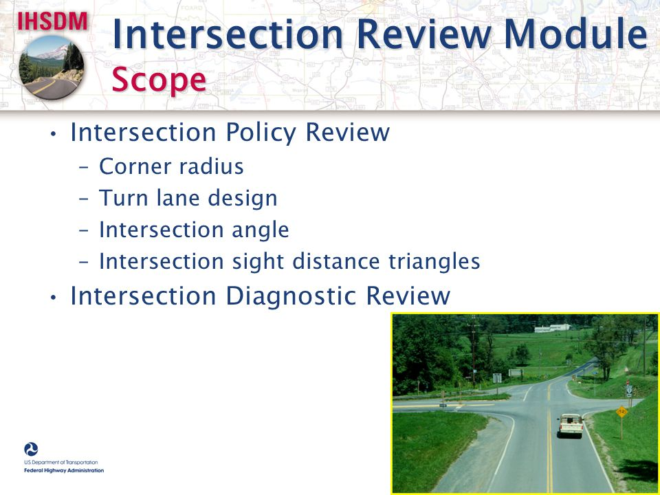 Intersection Review Module Scope
