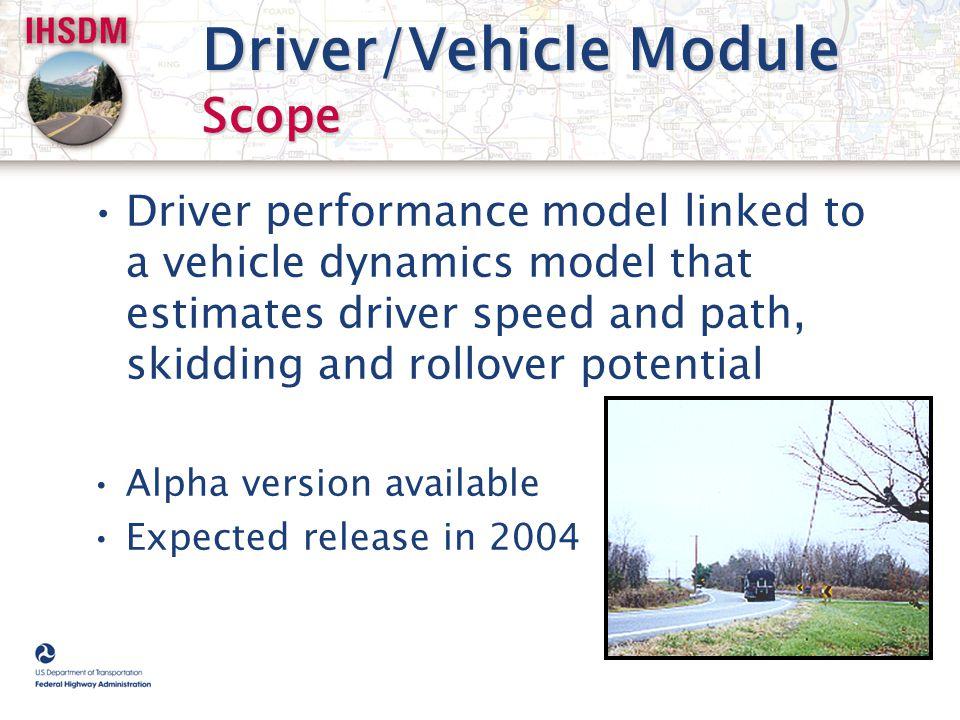 Driver/Vehicle Module Scope