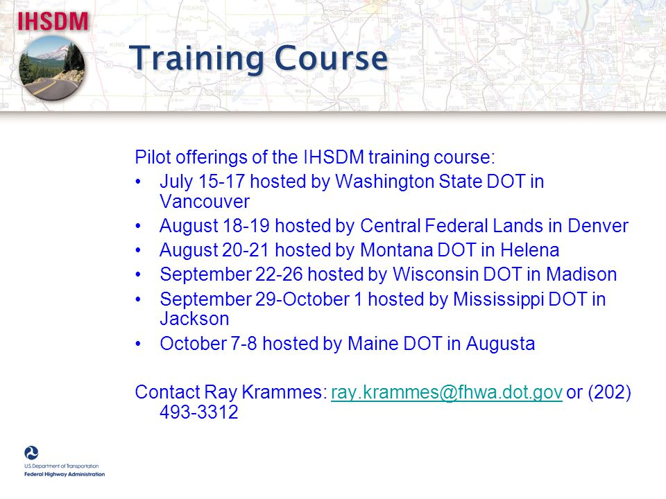 Training Course Pilot offerings of the IHSDM training course: