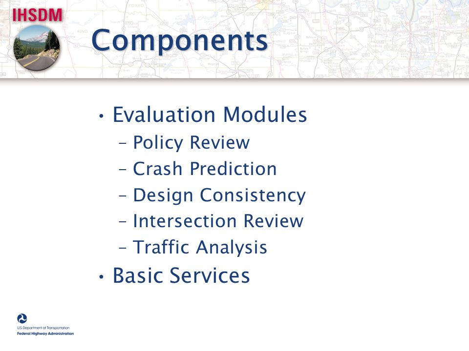 Components Evaluation Modules Basic Services Policy Review