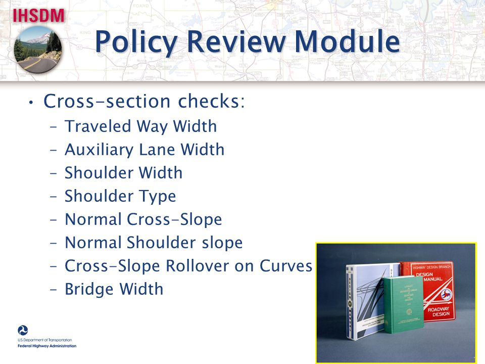 Policy Review Module Cross-section checks: Traveled Way Width