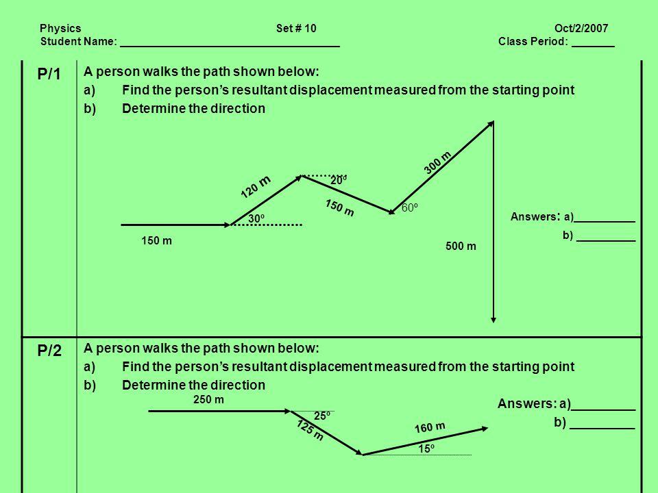 P/1 P/2 A person walks the path shown below:
