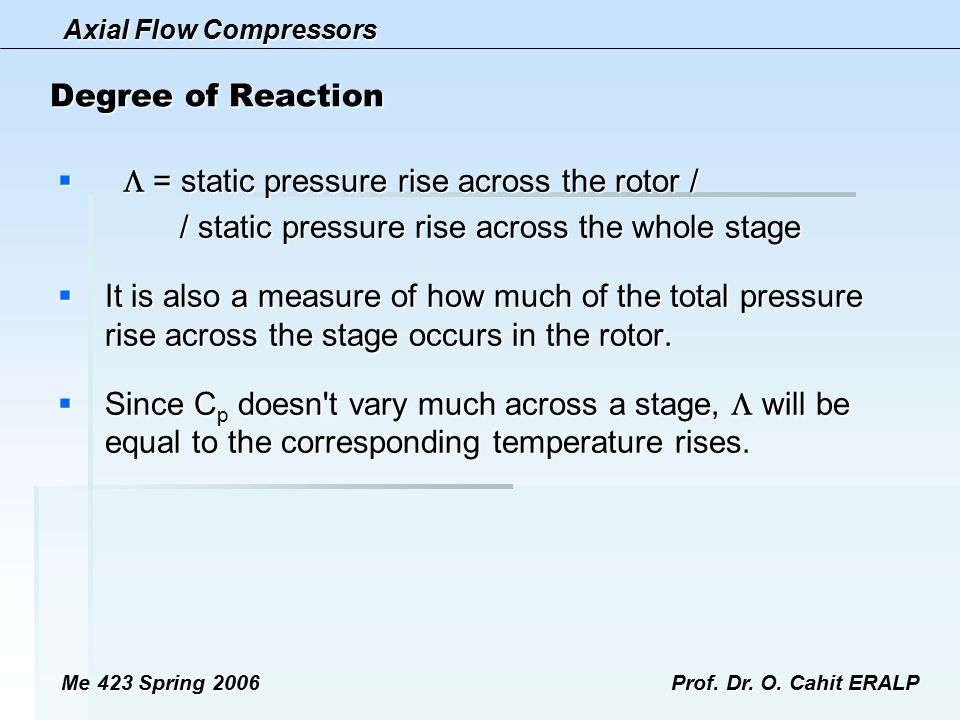  = static pressure rise across the rotor /
