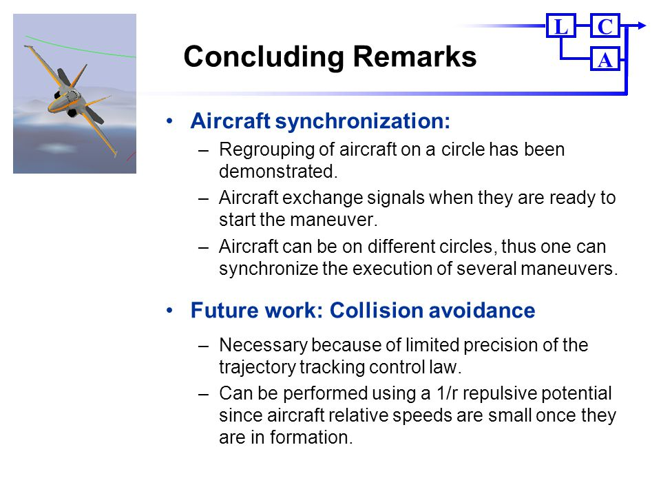 Concluding Remarks Aircraft synchronization: