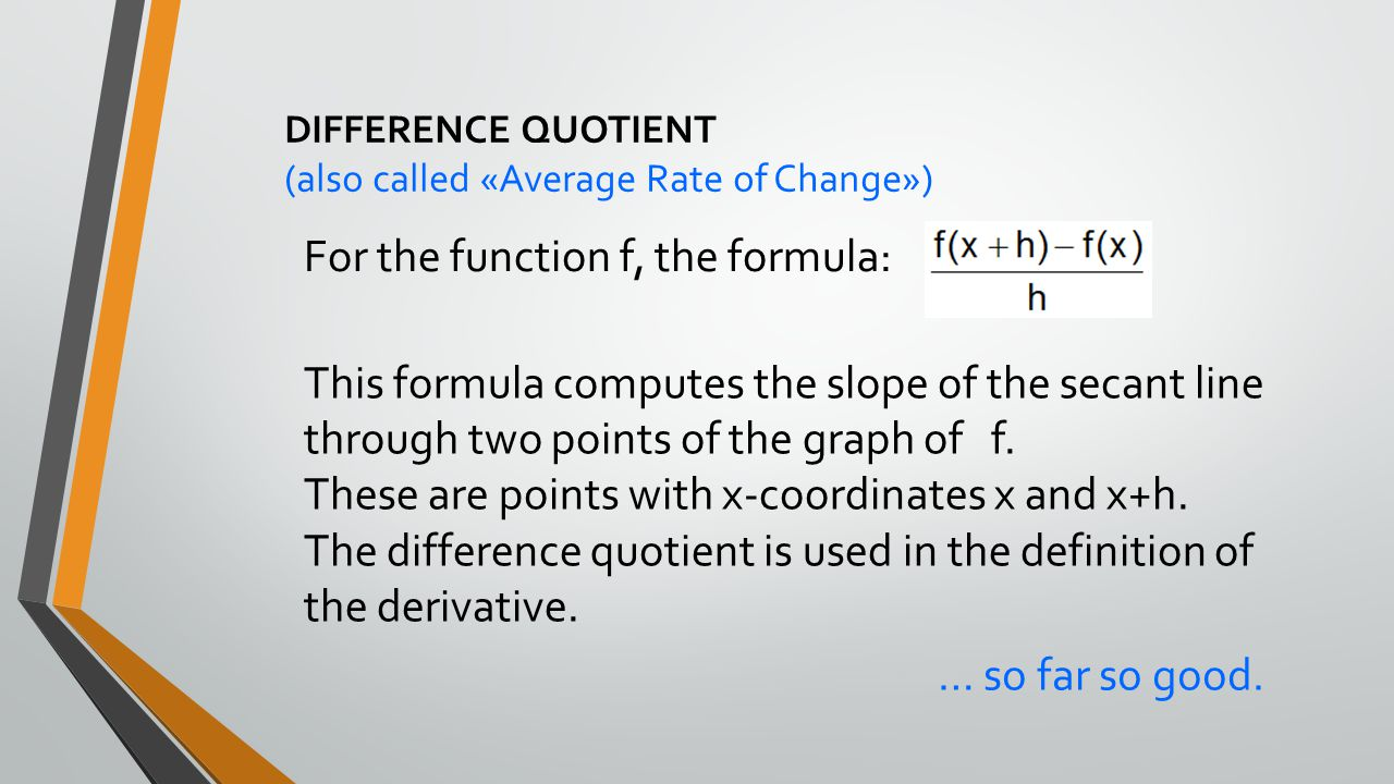 For the function f, the formula: