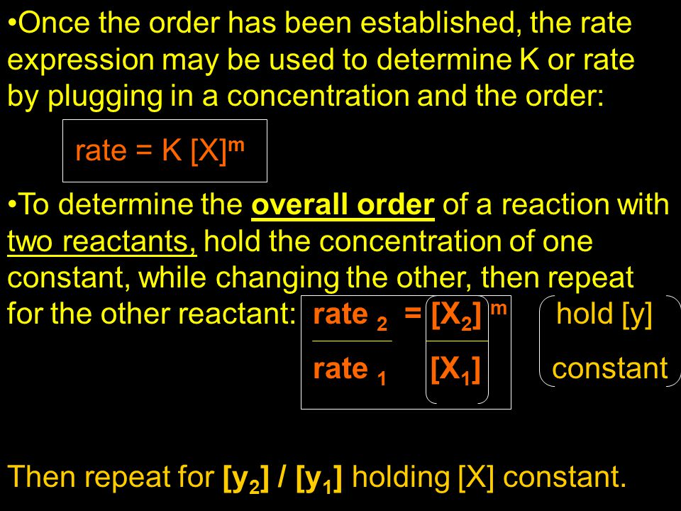 Once the order has been established, the rate expression may be used to determine K or rate by plugging in a concentration and the order: