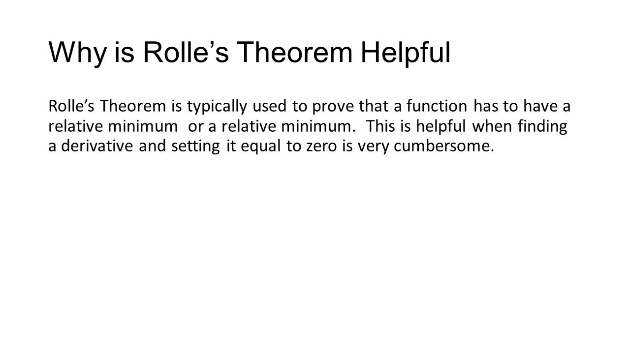 Why is Rolle's Theorem Helpful