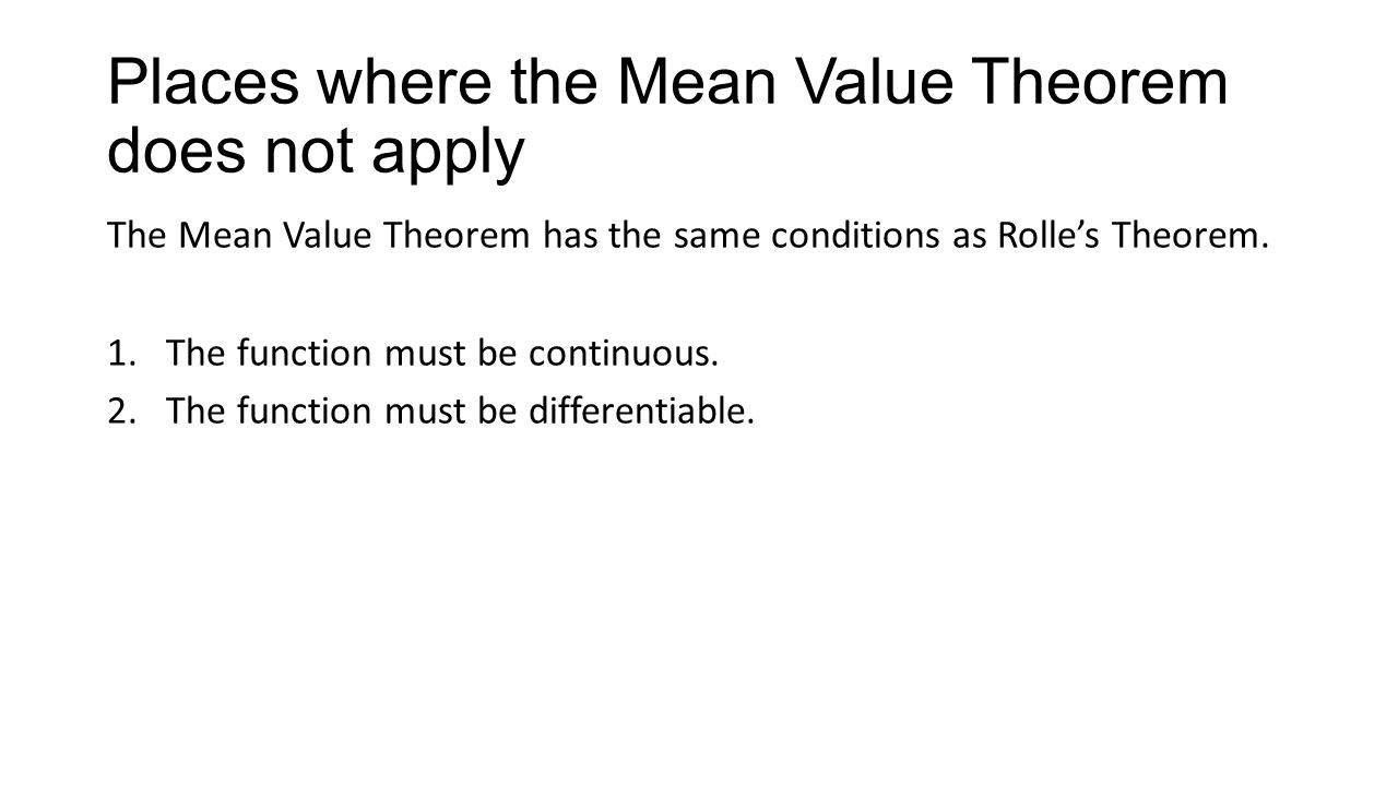Places where the Mean Value Theorem does not apply