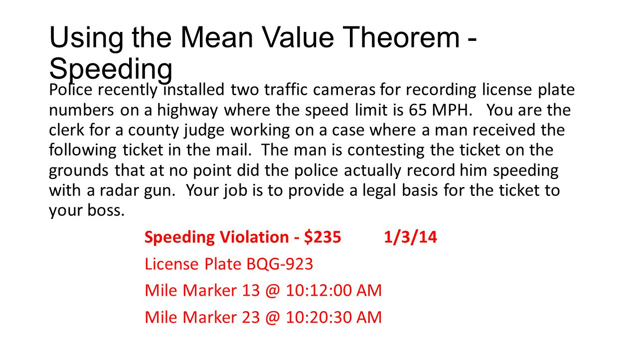 Using the Mean Value Theorem - Speeding