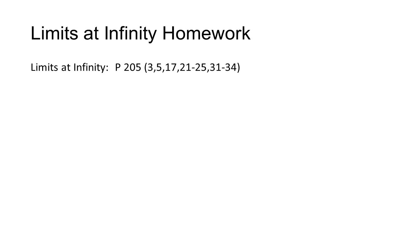 Limits at Infinity Homework