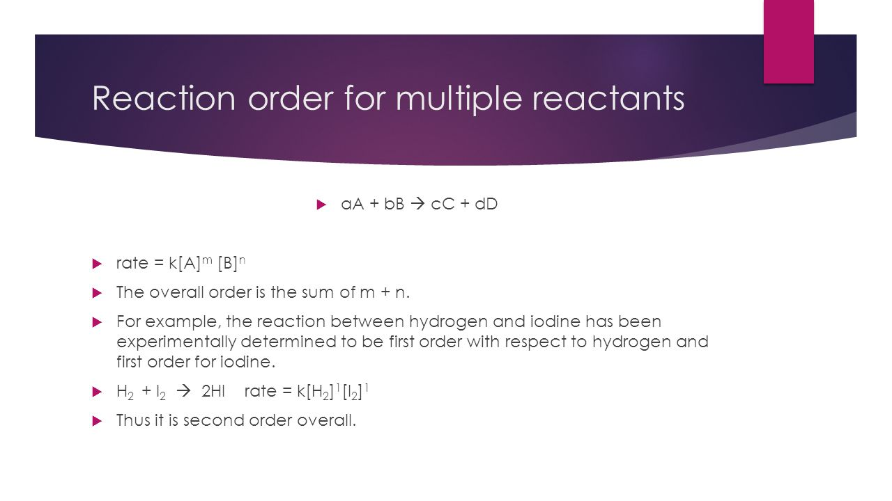 Reaction order for multiple reactants