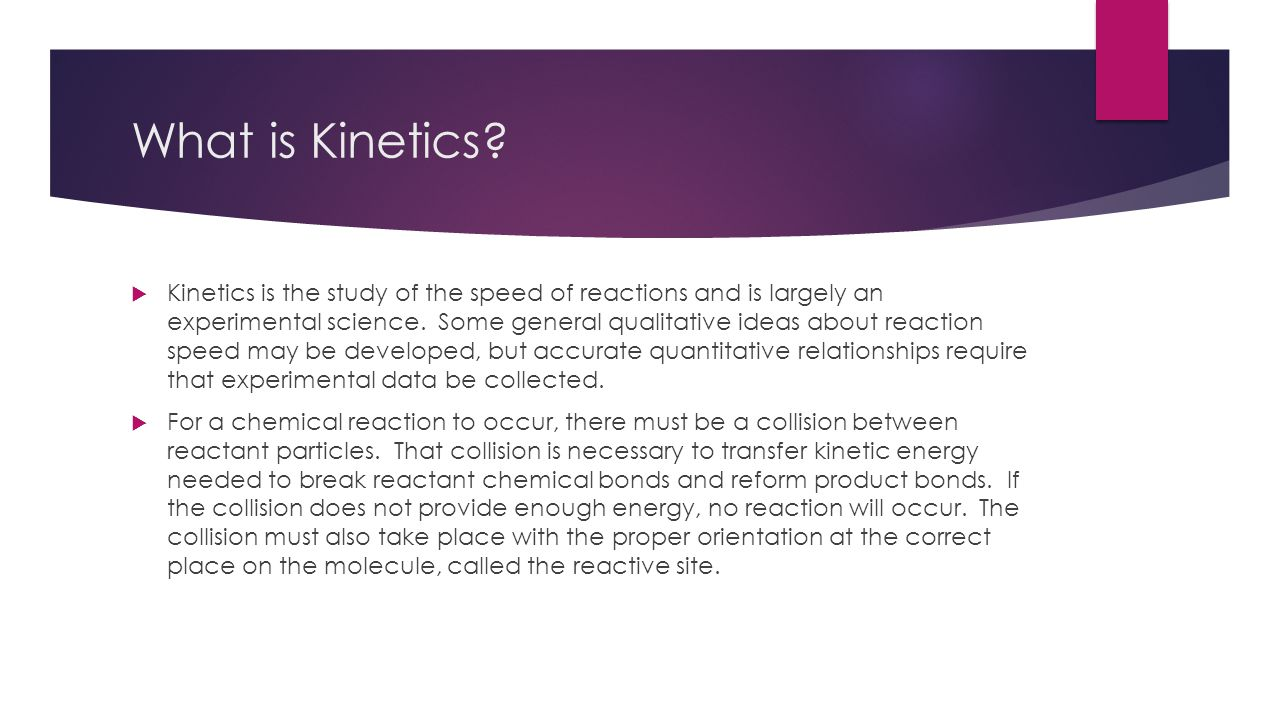 What is Kinetics