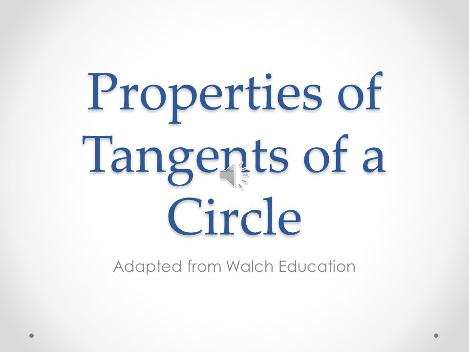Properties of Tangents of a Circle