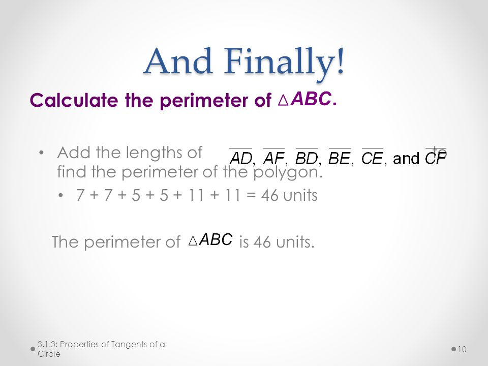 And Finally! Calculate the perimeter of