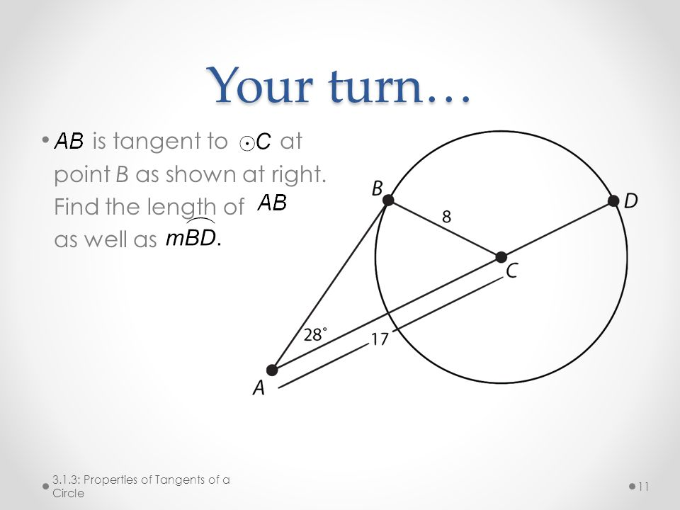 Your turn… is tangent to at point B as shown at right.