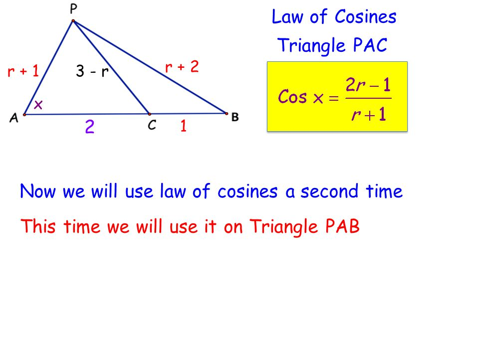 Now we will use law of cosines a second time