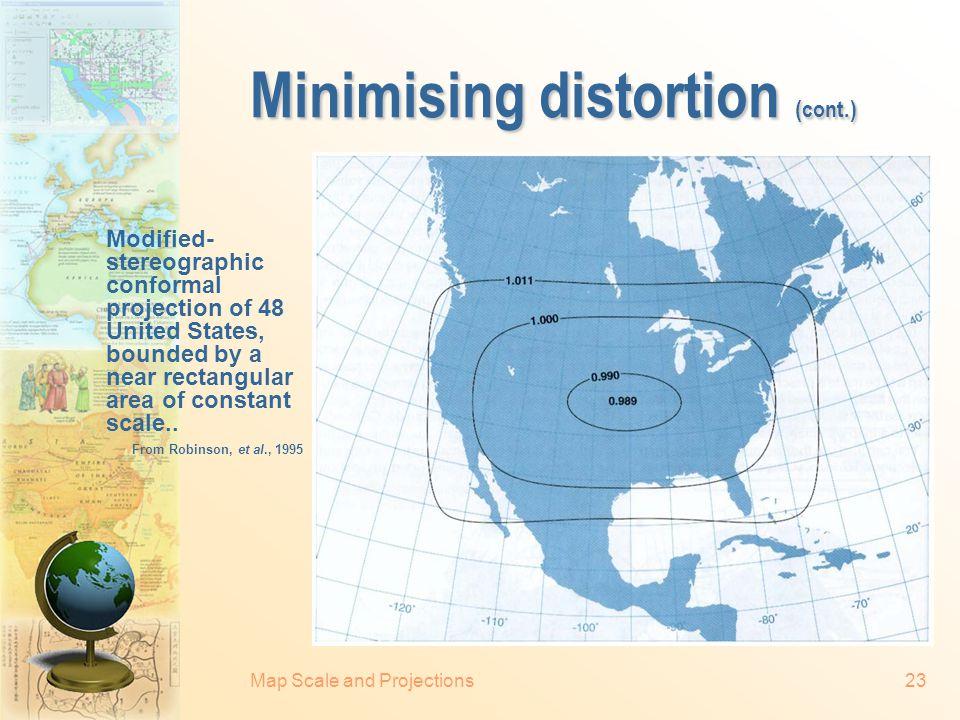 Minimising distortion (cont.)