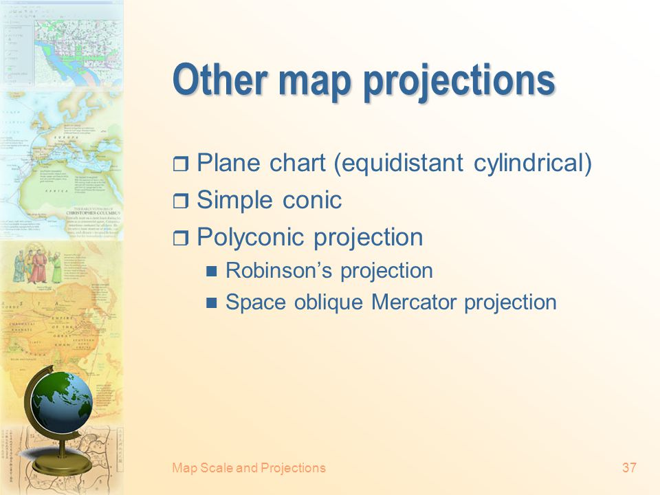 Other map projections Plane chart (equidistant cylindrical)