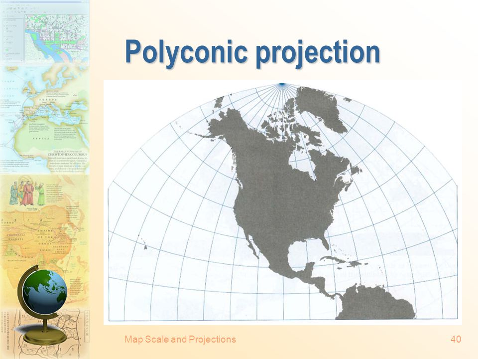 Polyconic projection Map Scale and Projections
