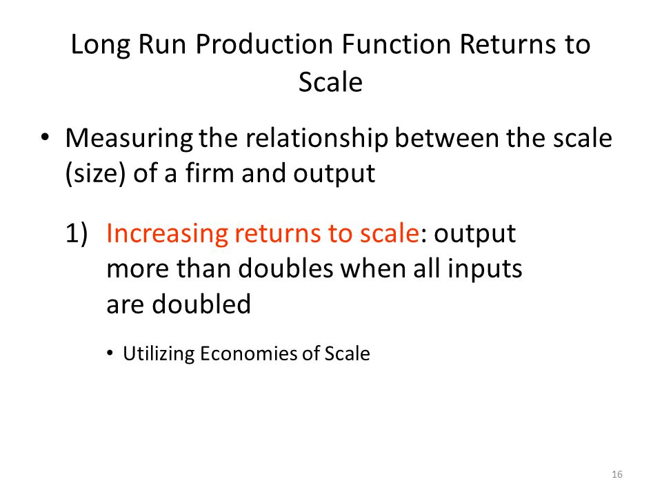 Long Run Production Function Returns to Scale