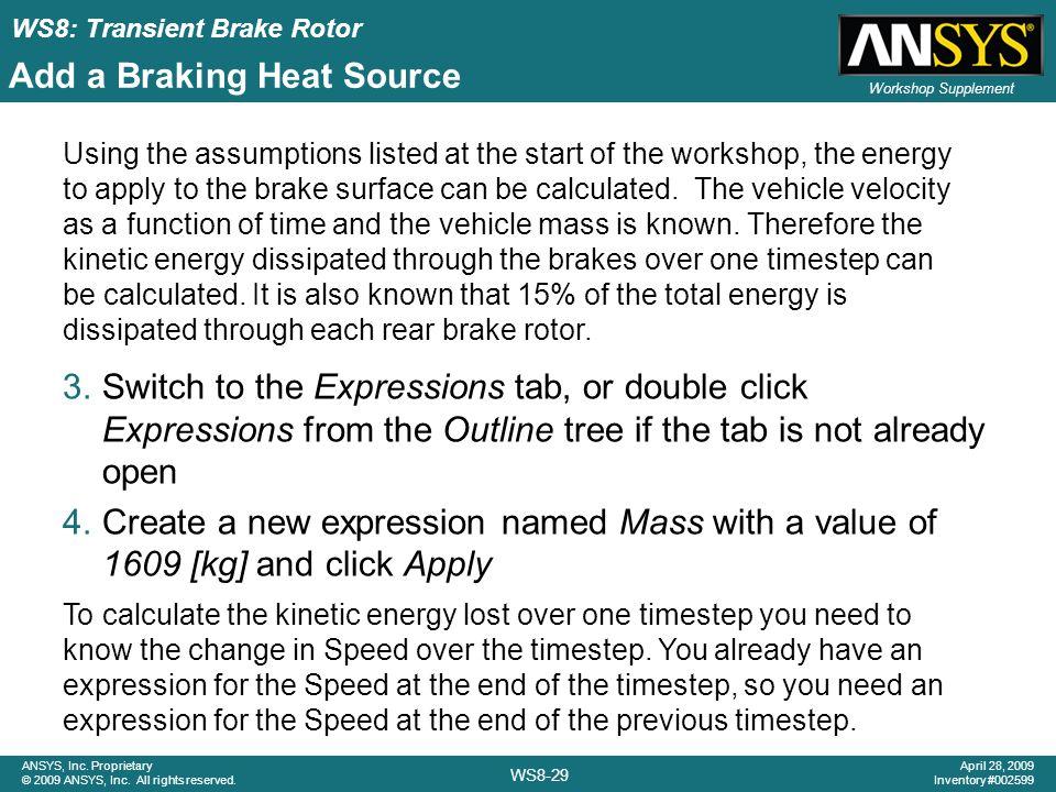 Add a Braking Heat Source