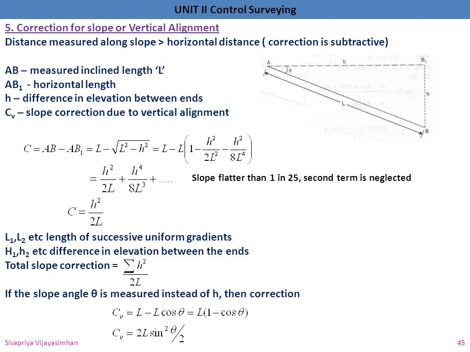 5. Correction for slope or Vertical Alignment