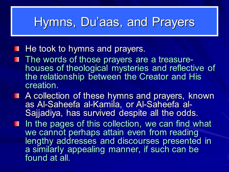 Hymns, Du'aas, and Prayers