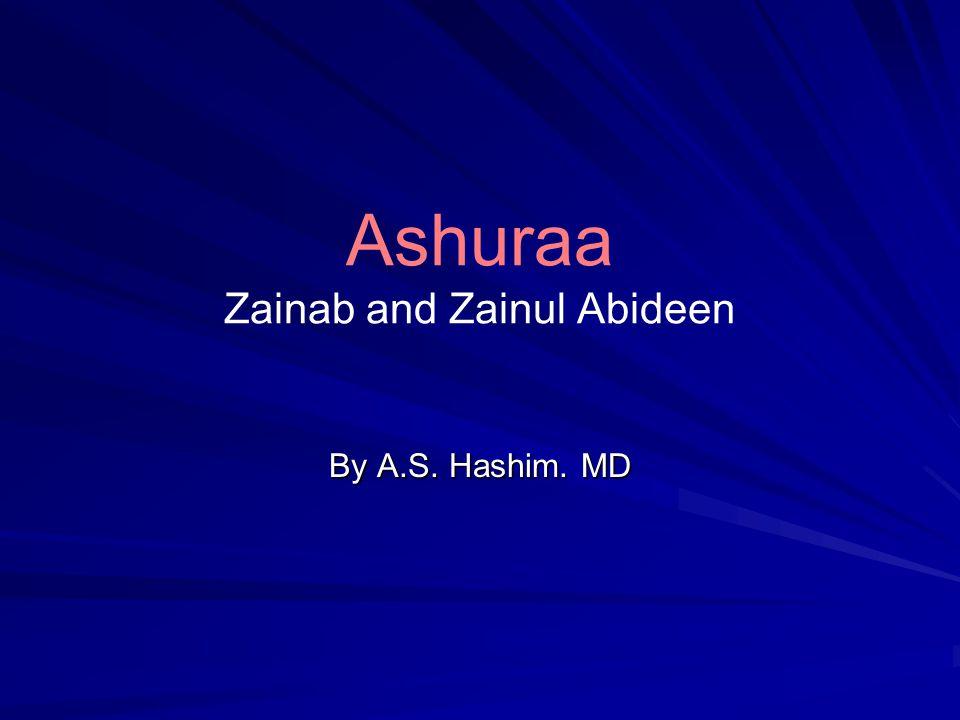 Ashuraa Zainab and Zainul Abideen